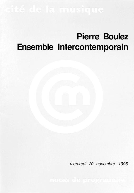 Pierre Boulez, Ensemble Intercontemporain |