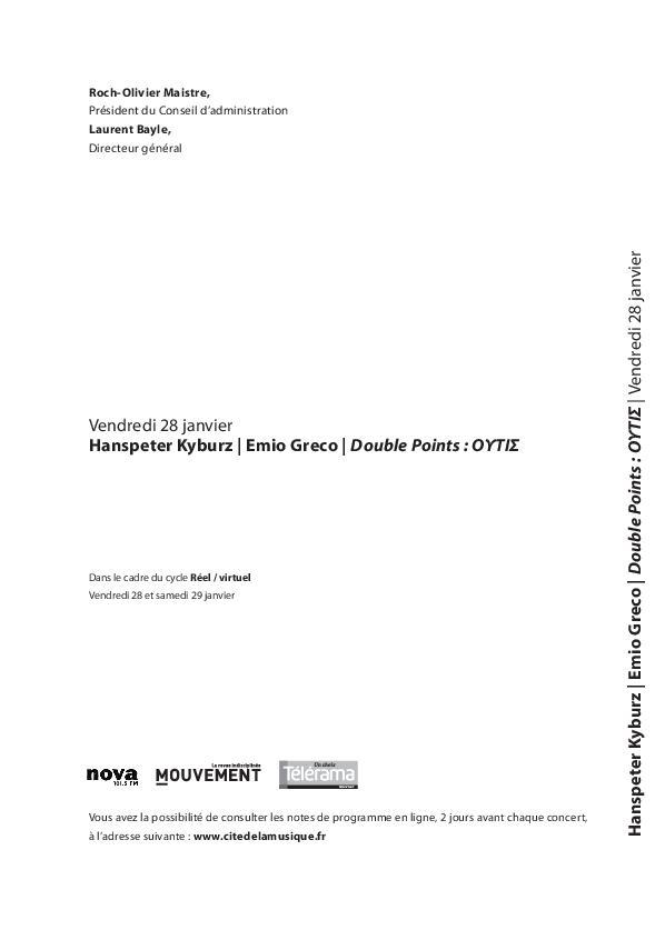 Réel / virtuel - Hanspeter Kyburz, Emio Greco : Double Points : Outis  