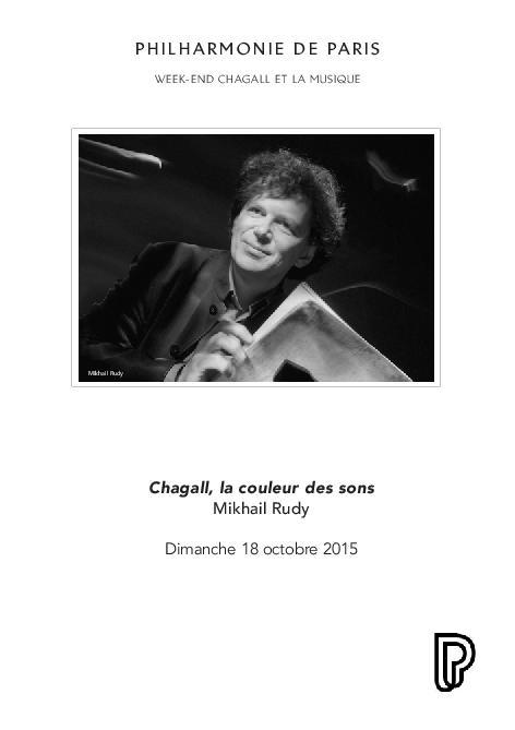 Week-end Chagall et la musique. Chagall, la couleur des sons. Mikhaïl Rudy, piano, réalisation. |